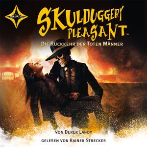 Skulduggery Pleasant - Folge 8 - Die Rückkehr der Toten Männer von Derek Landy, Cover mit freundlicher Genehmigung von Hörcompany