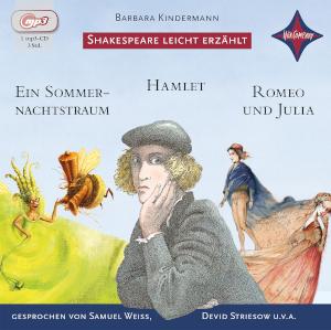 WELTLITERATUR FÜR KINDER - Shakespeare leicht erzählt von Barbara Kindermann, Cover mit freundlicher Genehmigung von Hörcompany