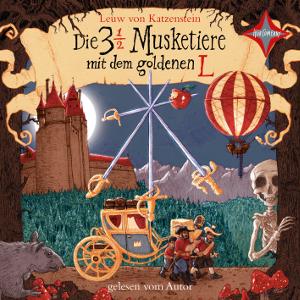 Die 3 ½ Musketiere mit dem goldenen L von Leuw von Katzenstein, Cover mit freundlicher Genehmigung von Hörcompany
