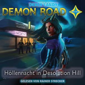 Demon Road 2 - Höllennacht in Desolation Hill von Derek Landy, Cover mit freundlicher Genehmigung von Hörcompany