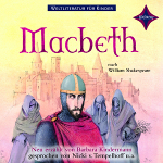 WELTLITERATUR FÜR KINDER: Macbeth nach William Shakespeare